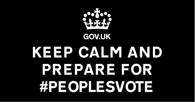 Keep calm and prepare for #PeoplesVote